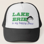 """Lake Erie is my happy place Trucker Hat<br><div class=""""desc"""">Lake Erie is my happy place,  fishing hat</div>"""