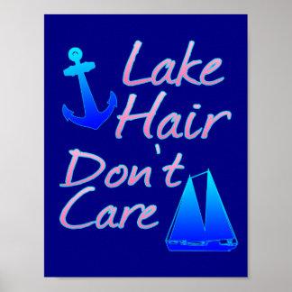 Lake Hair Don't Care Poster