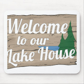 lake house welcome mouse pad