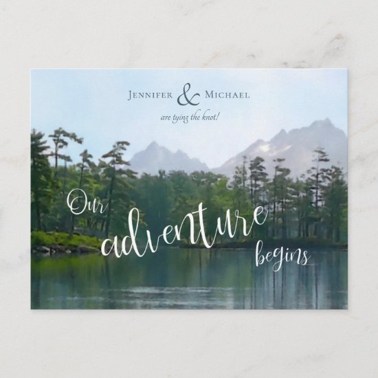 Lake in the mountains our adventure begins wedding announcement postcard