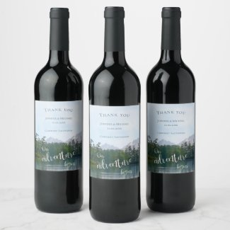Lake in the mountains our adventure begins wedding wine label