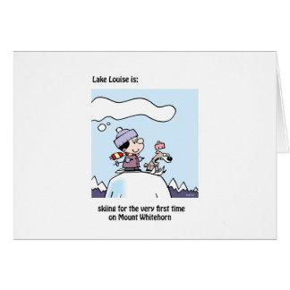 Lake Louise is: skiing Mount Whitehorn Card