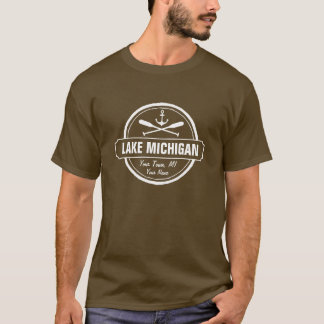 Lake Michigan, custom town, name, anchor, paddles T-Shirt