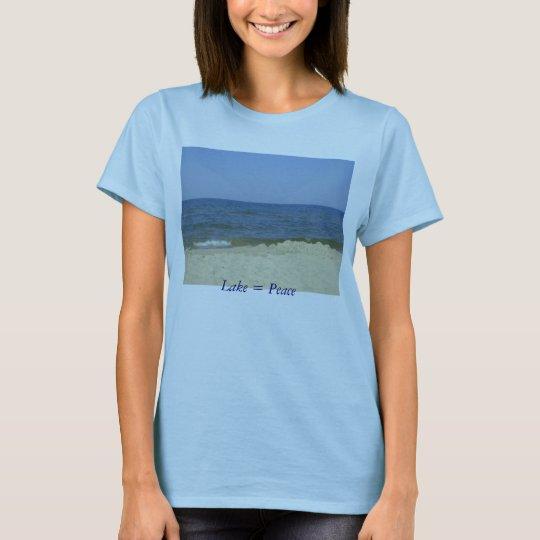 Lake = Peace T-Shirt