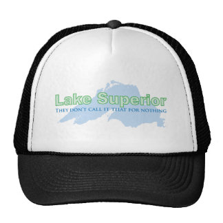 Lake Superior; They don't call it that for nothing Trucker Hat
