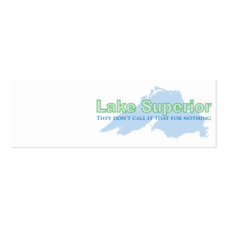 Lake Superior; They don't call it that for nothing Business Card