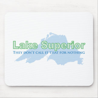 Lake Superior; They don't call it that for nothing Mousepads