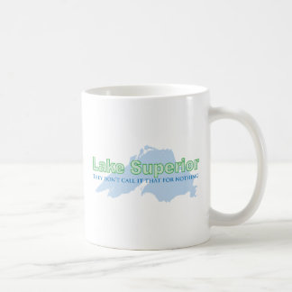Lake Superior; They don't call it that for nothing Coffee Mug