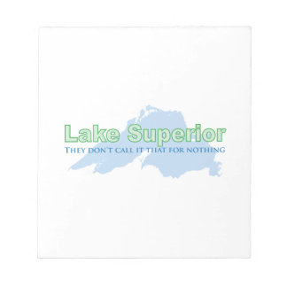 Lake Superior; They don't call it that for nothing Memo Note Pads