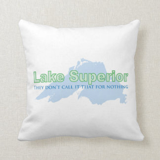 Lake Superior; They don't call it that for nothing Pillow