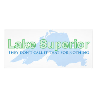 Lake Superior; They don't call it that for nothing Rack Card