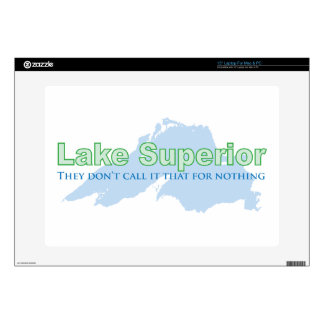 "Lake Superior; They don't call it that for nothing Decal For 15"" Laptop"