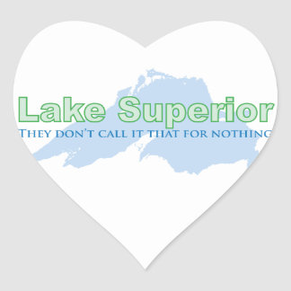 Lake Superior; They don't call it that for nothing Heart Stickers