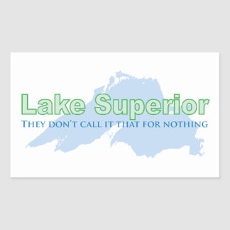 Lake Superior; They don't call it that for nothing Stickers