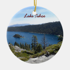 Lake Tahoe- Emerald Bay Ceramic Ornament at Zazzle