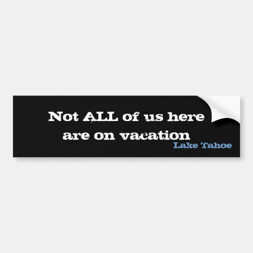 Lake Tahoe - Local Support Bumper Stickers