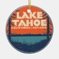 Lake Tahoe Vintage Travel Decal Design Ceramic Ornament at Zazzle