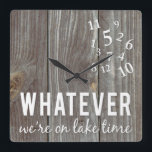 """Lake Time Clock<br><div class=""""desc"""">Whatever...  We&#39;re on Lake Time!   Perfect gift for the Cottage.</div>"""