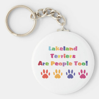 Lakeland Terriers Are People Too Keychains