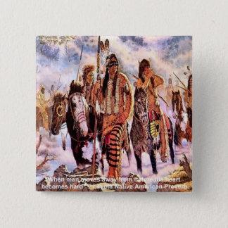 Lakota Native American Nature Proverb Pinback Button