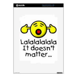 lalal doesn't matter Quote Skin For The iPad 2