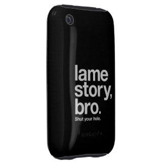 LAME STORY, BRO. Shut your hole. iPhone case black