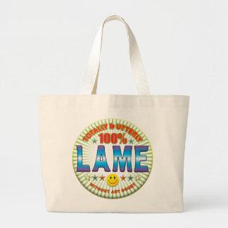 Lame Totally Tote Bag