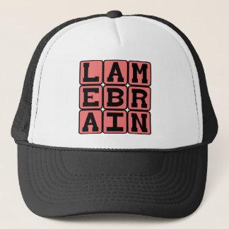 Lamebrain, Foolish Trucker Hat