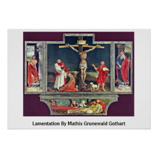 Lamentation By Mathis Grunewald Gothart Print