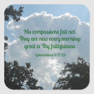 Lamentations 3:22-23 His compassions fail not... Square Sticker