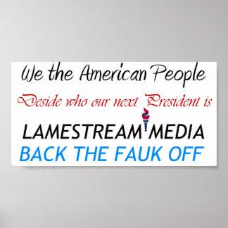 Lamestream Media back the  faulk off Print