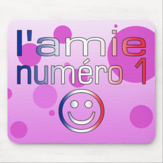 L'Amie Numéro 1 in French Flag Colors for Girls Mouse Pad