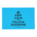 [Crown] keep calm and follow supsophie  Laminated Placemat