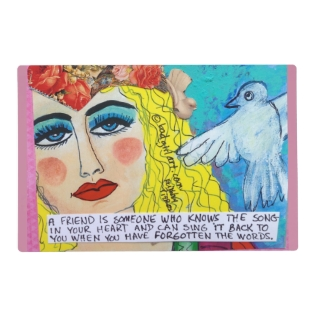 Laminated Placemat- A Friend Is Someone Who Knows Placemat at Zazzle