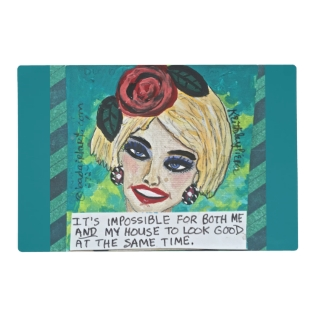 Laminated Placemat-it's Impossible For Both Me And Placemat at Zazzle