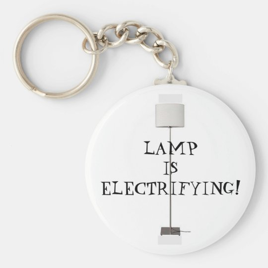 Lamp is Electrifying! Keychain