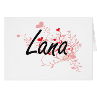Lana Artistic Name Design with Hearts Card