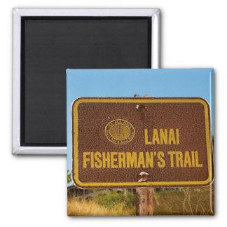 Lanai Fisherman's Trail Hawaiian Beach sign Fridge Magnets