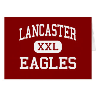 Lancaster - Eagles - High - Lancaster California Greeting Card
