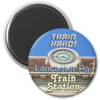 Lancaster Train Station! Train Hard Keychain! Refrigerator Magnets