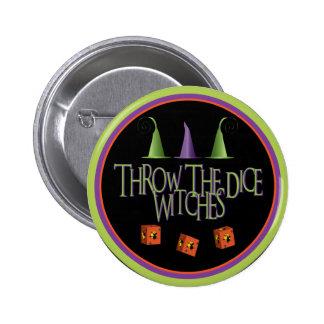 Lance el botón de las brujas de los dados pin redondo de 2 pulgadas