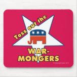 ¡Lance hacia fuera a los BELICISTAS republicanos! Tapetes De Ratón