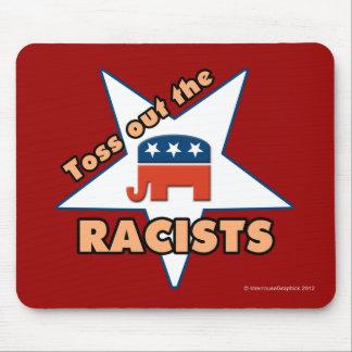 ¡Lance hacia fuera a los RACISTAS republicanos! Tapete De Ratones