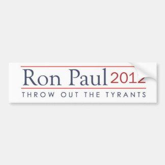 Lance hacia fuera a los tiranos Ron Paul 2012 Pegatina Para Auto