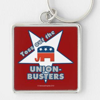 ¡Lance hacia fuera el GOP UNION-BUSTERS! Llavero Cuadrado Plateado