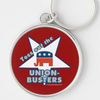 ¡Lance hacia fuera el GOP UNION-BUSTERS! Llavero Redondo Plateado