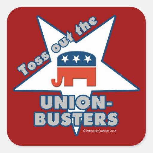 ¡Lance hacia fuera el GOP UNION-BUSTERS! Pegatina Cuadradas Personalizada