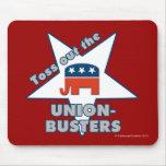 ¡Lance hacia fuera el GOP UNION-BUSTERS! Alfombrillas De Ratón