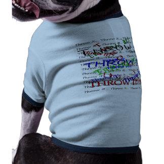 ¡Láncelo! Camisetas De Mascota