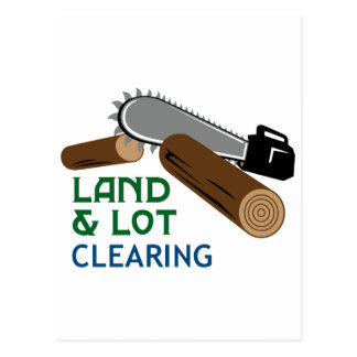 Land & Lot Clearing Postcard